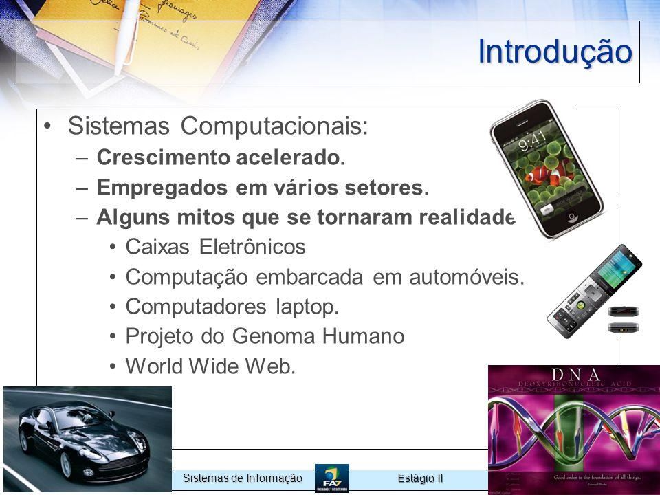 Introdução Sistemas Computacionais: Crescimento acelerado.
