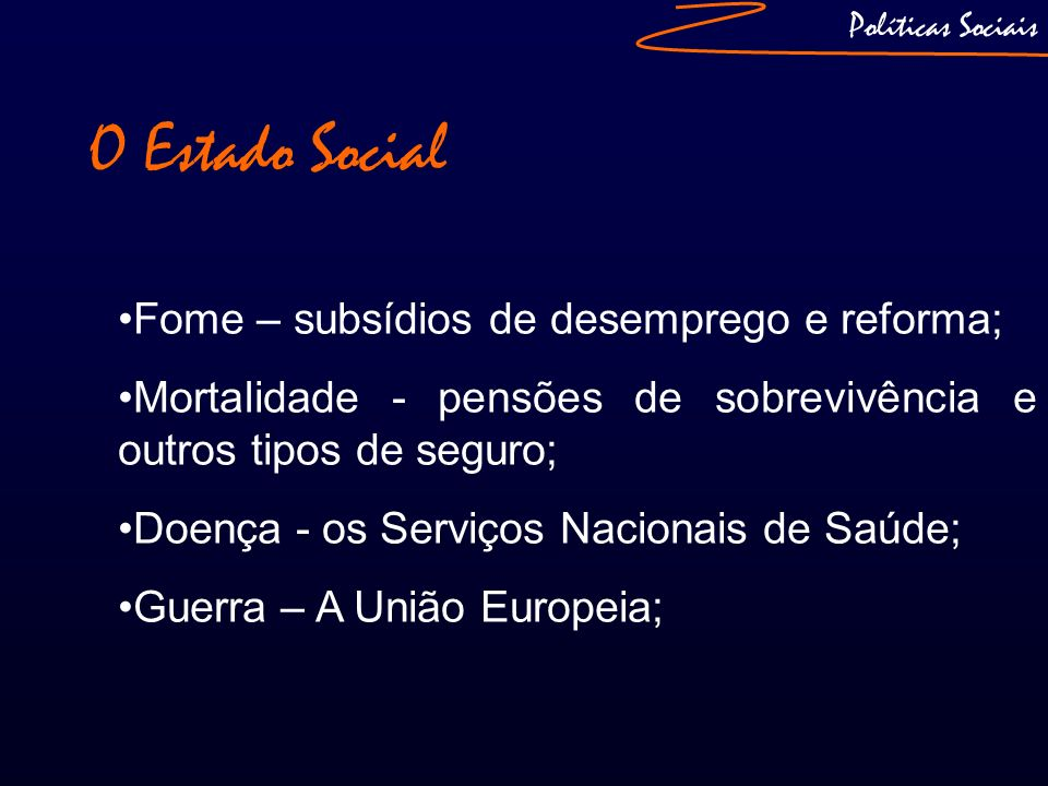 O Estado Social Fome – subsídios de desemprego e reforma;