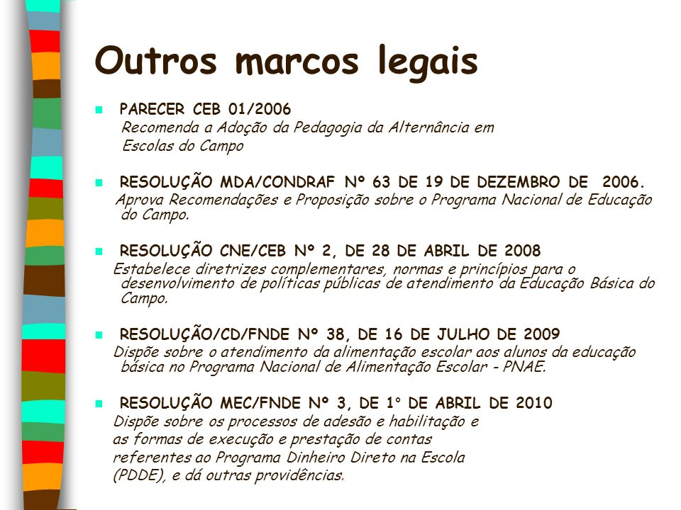 Outros marcos legais PARECER CEB 01/2006