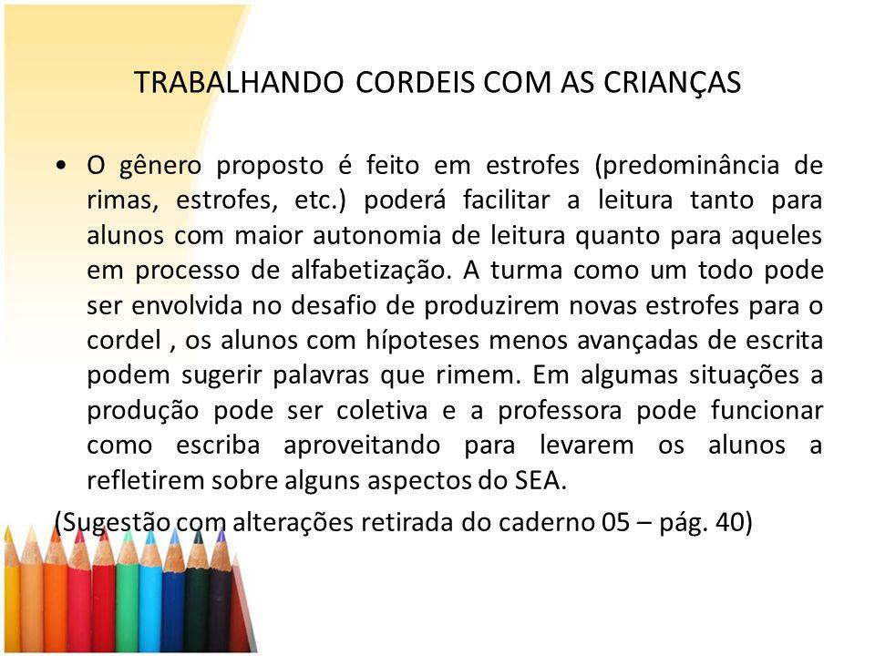 TRABALHANDO CORDEIS COM AS CRIANÇAS