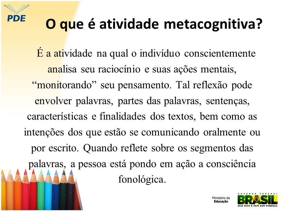 O que é atividade metacognitiva