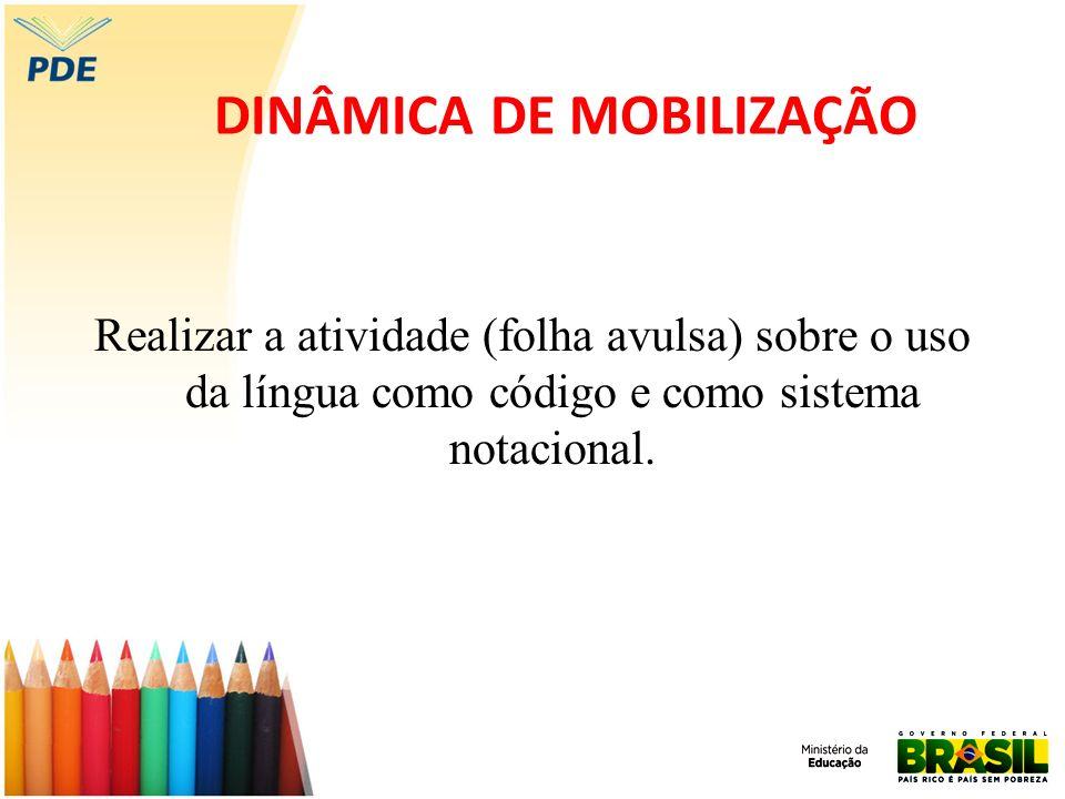 DINÂMICA DE MOBILIZAÇÃO