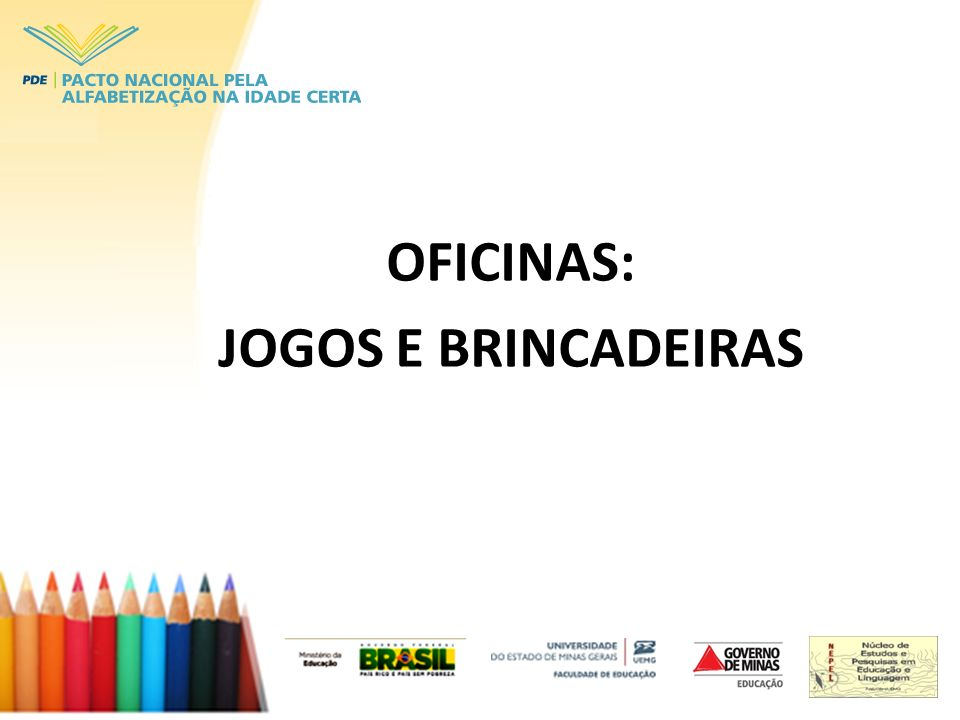 OFICINAS: JOGOS E BRINCADEIRAS