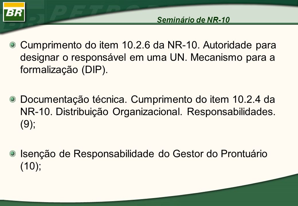 Isenção de Responsabilidade do Gestor do Prontuário (10);