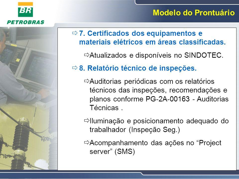 Modelo do Prontuário 7. Certificados dos equipamentos e materiais elétricos em áreas classificadas.