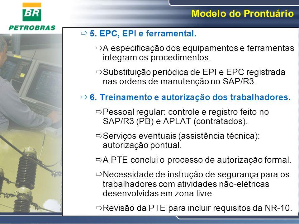 Modelo do Prontuário 5. EPC, EPI e ferramental.