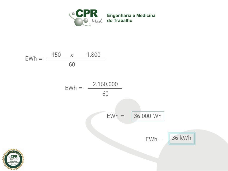 450 x 4.800 EWh = 60 2.160.000 EWh = 60 EWh = 36.000 Wh EWh = 36 kWh