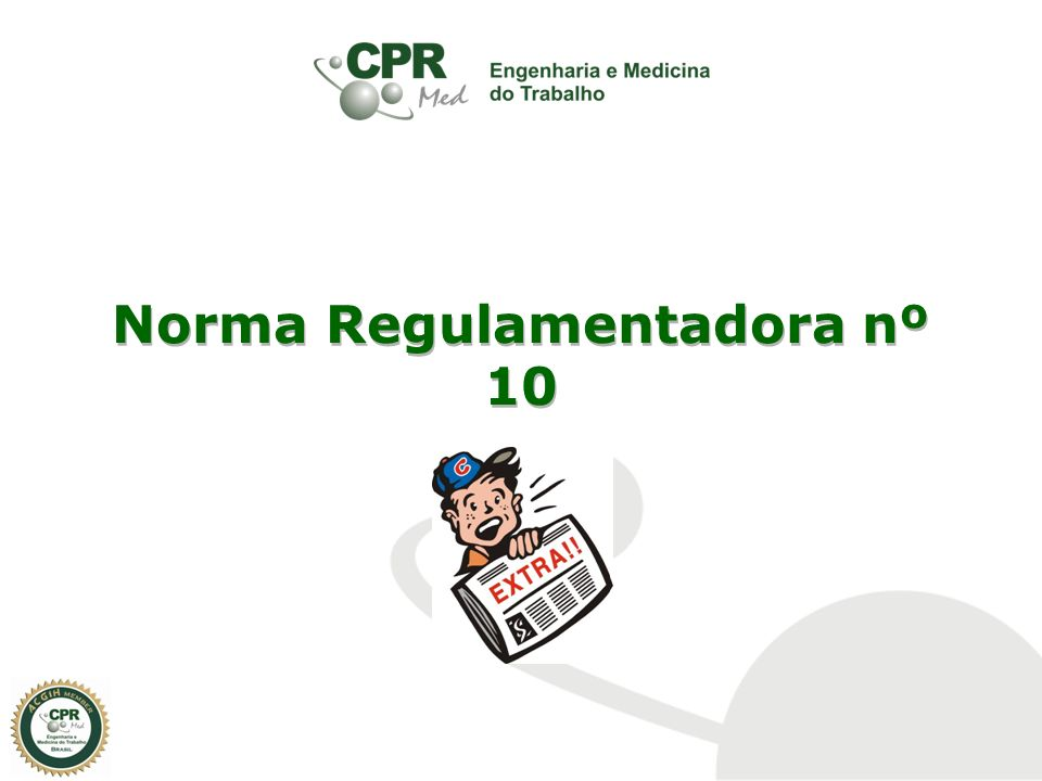 Norma Regulamentadora nº 10