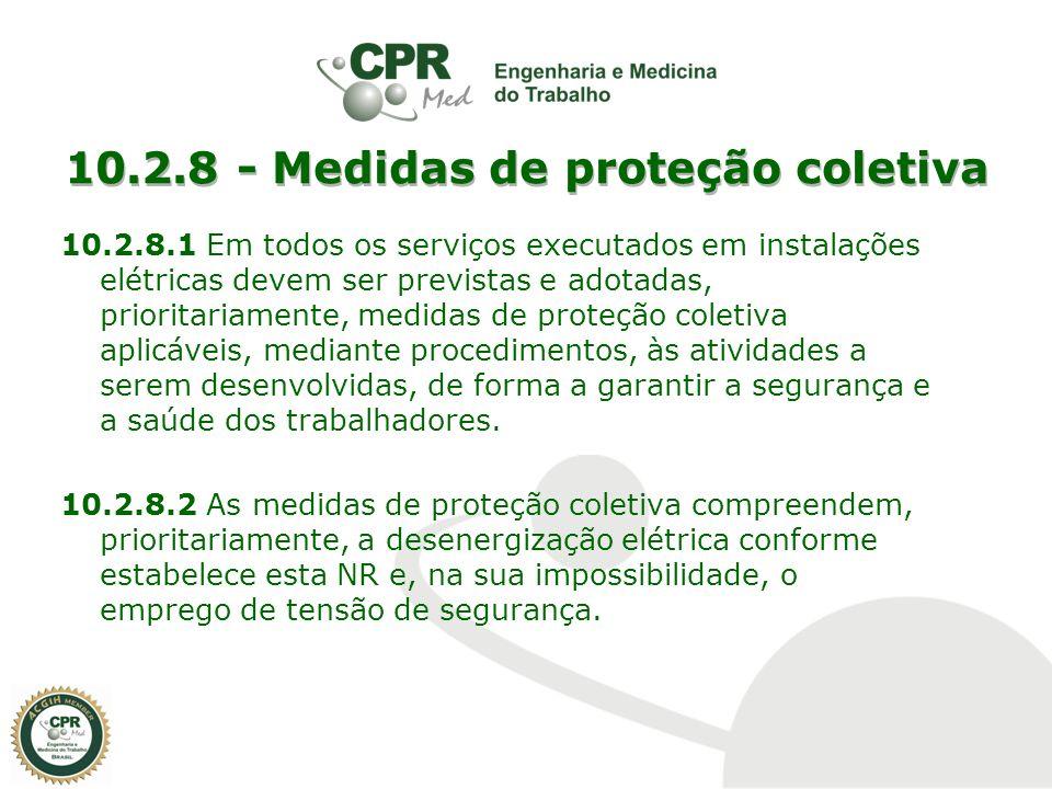 10.2.8 - Medidas de proteção coletiva