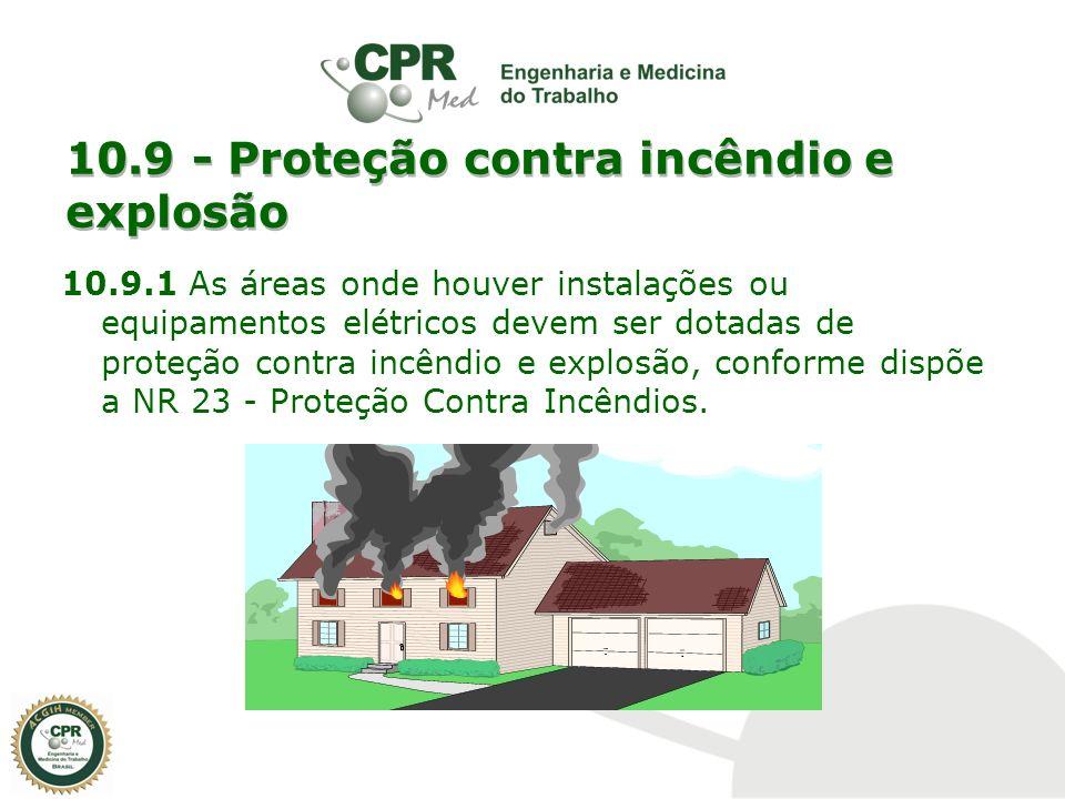 10.9 - Proteção contra incêndio e explosão