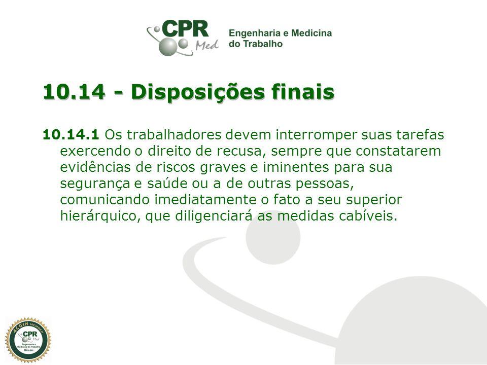 10.14 - Disposições finais