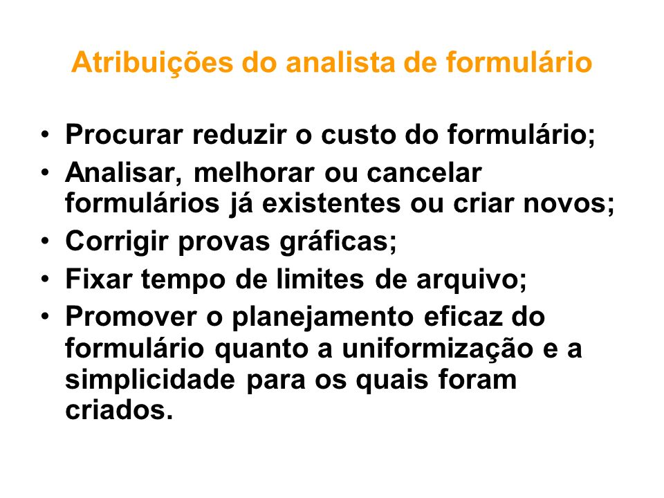 Atribuições do analista de formulário