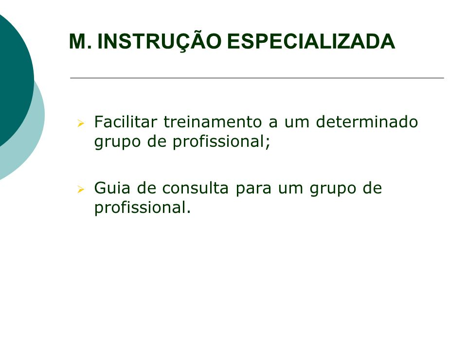 M. INSTRUÇÃO ESPECIALIZADA