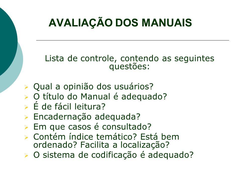 Lista de controle, contendo as seguintes questões: