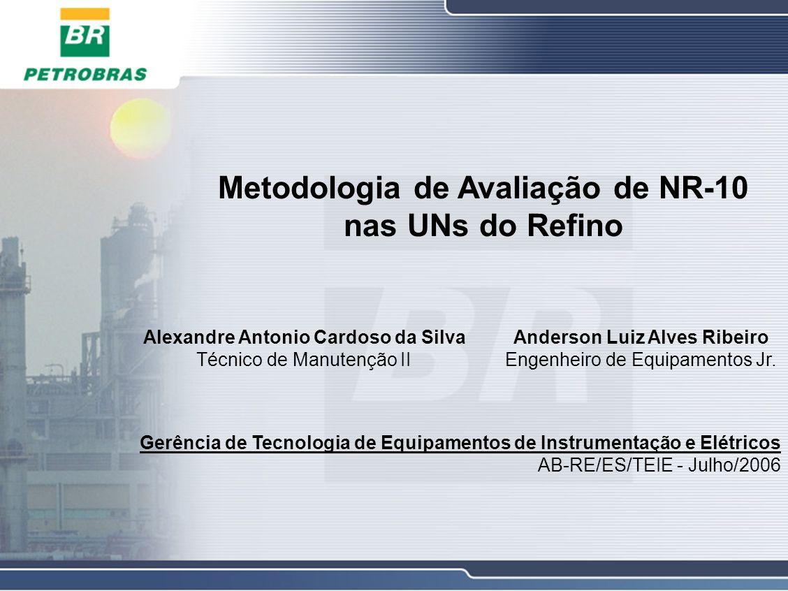 Metodologia de Avaliação de NR-10 nas UNs do Refino