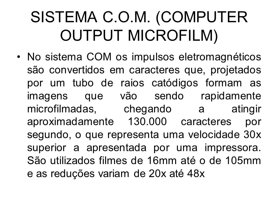 SISTEMA C.O.M. (COMPUTER OUTPUT MICROFILM)