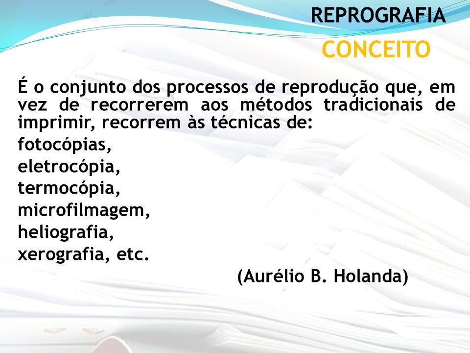 REPROGRAFIA CONCEITO.