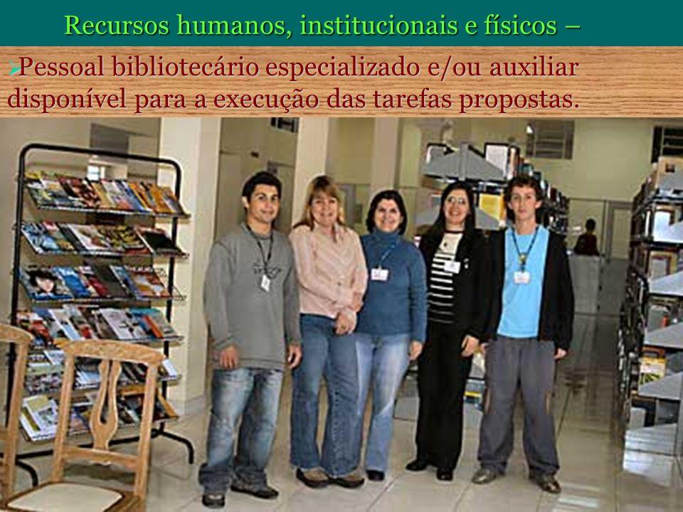 Recursos humanos, institucionais e físicos –