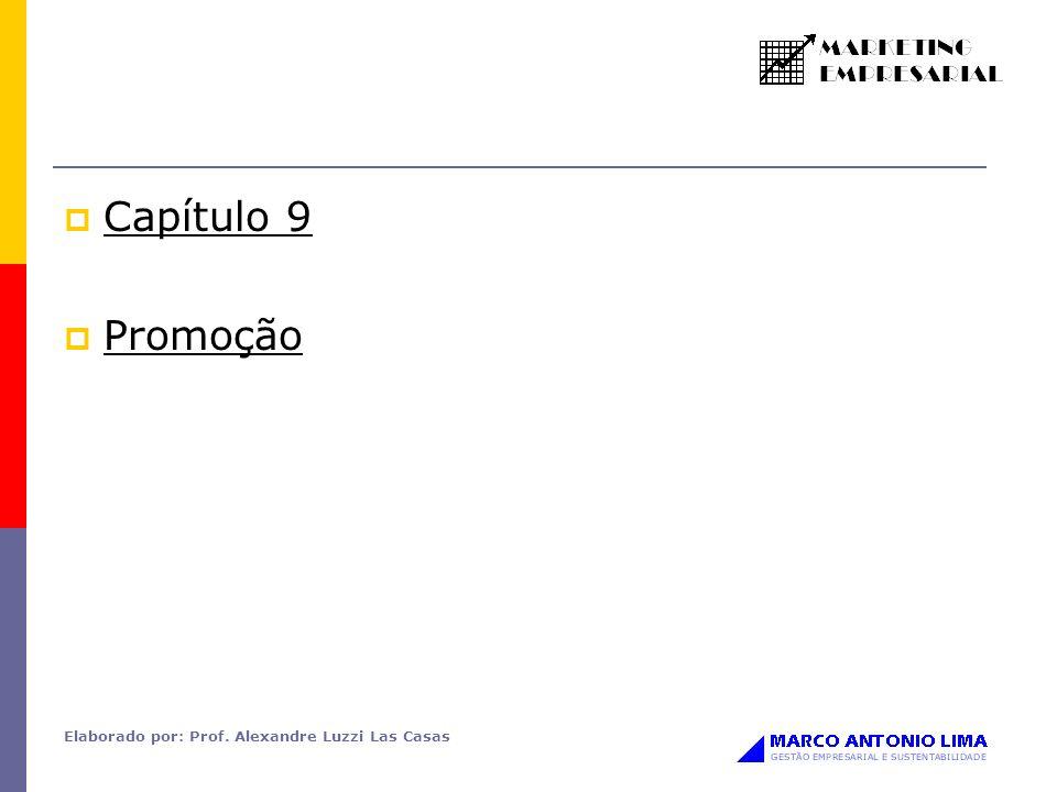 Capítulo 9 Promoção Elaborado por: Prof. Alexandre Luzzi Las Casas