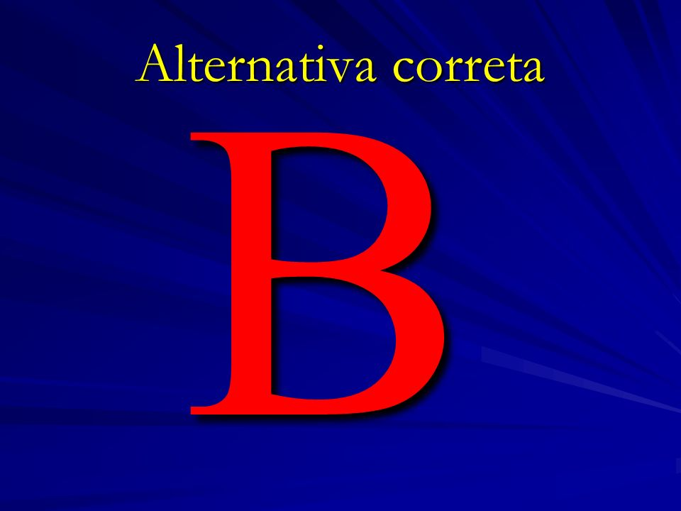 B Alternativa correta