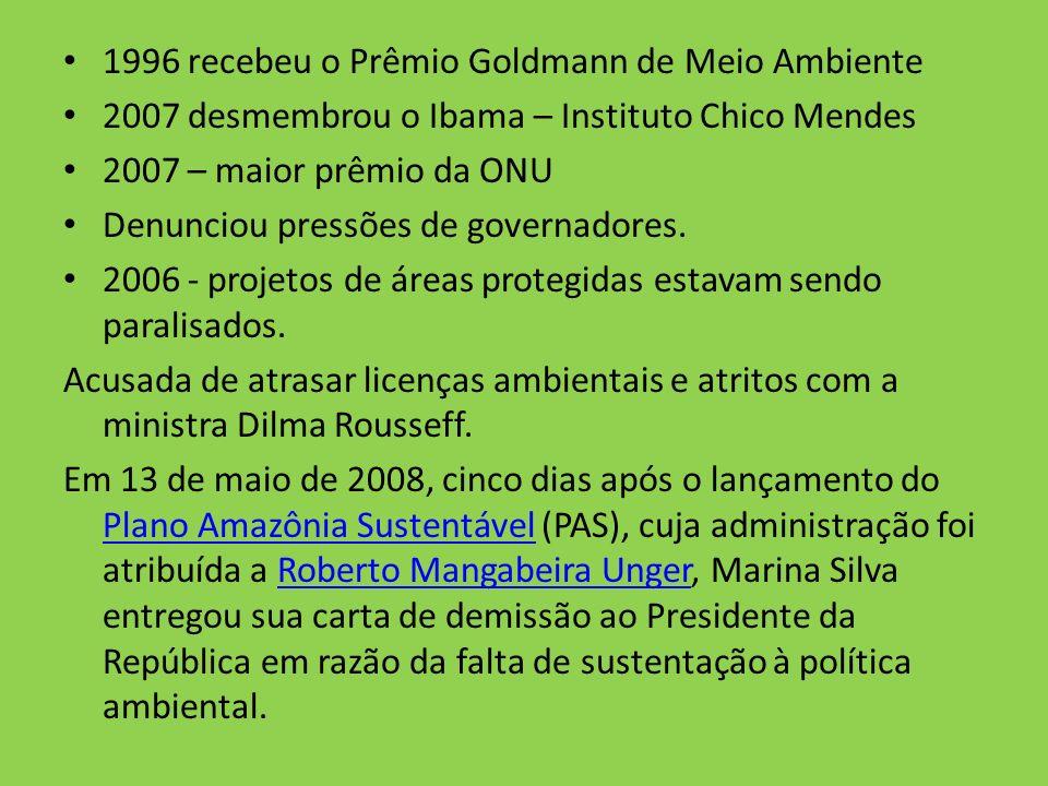 1996 recebeu o Prêmio Goldmann de Meio Ambiente