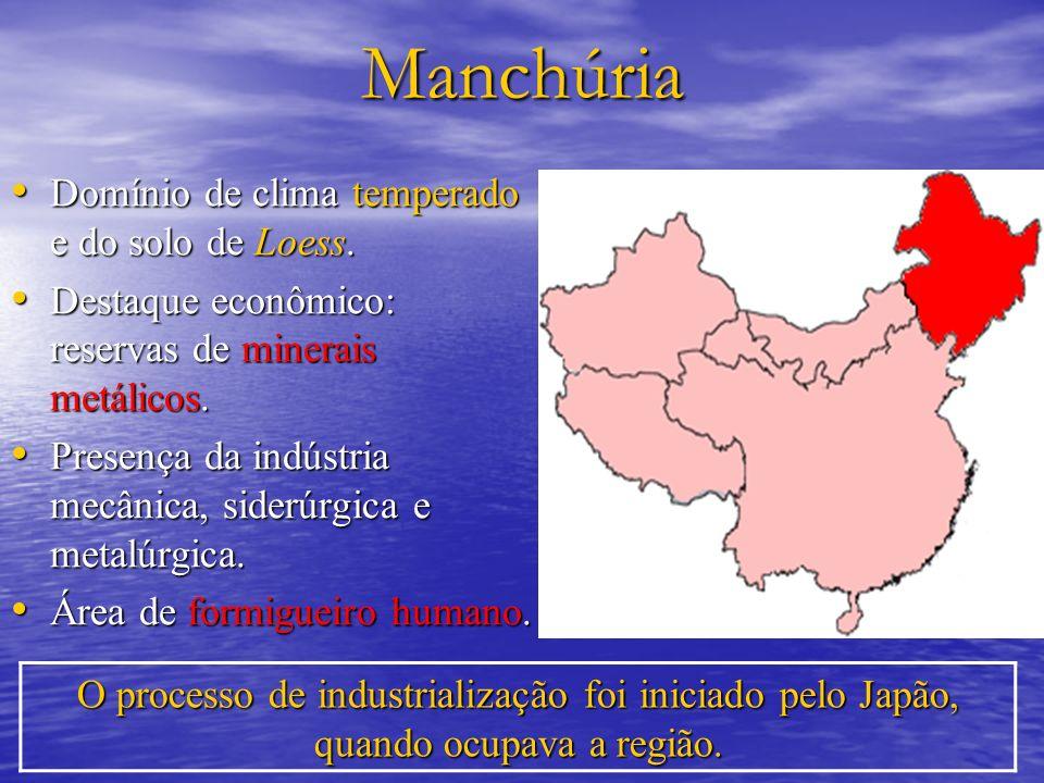 Manchúria Domínio de clima temperado e do solo de Loess.