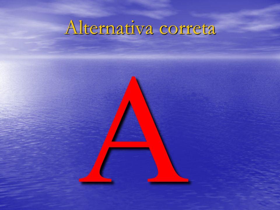 Alternativa correta A