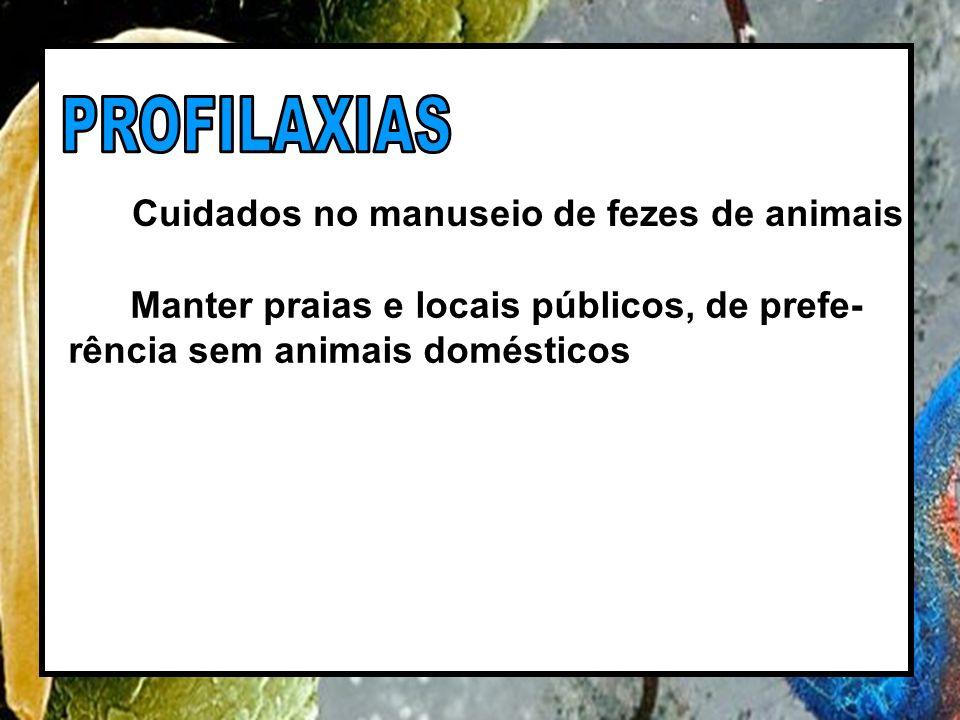 PROFILAXIAS Cuidados no manuseio de fezes de animais