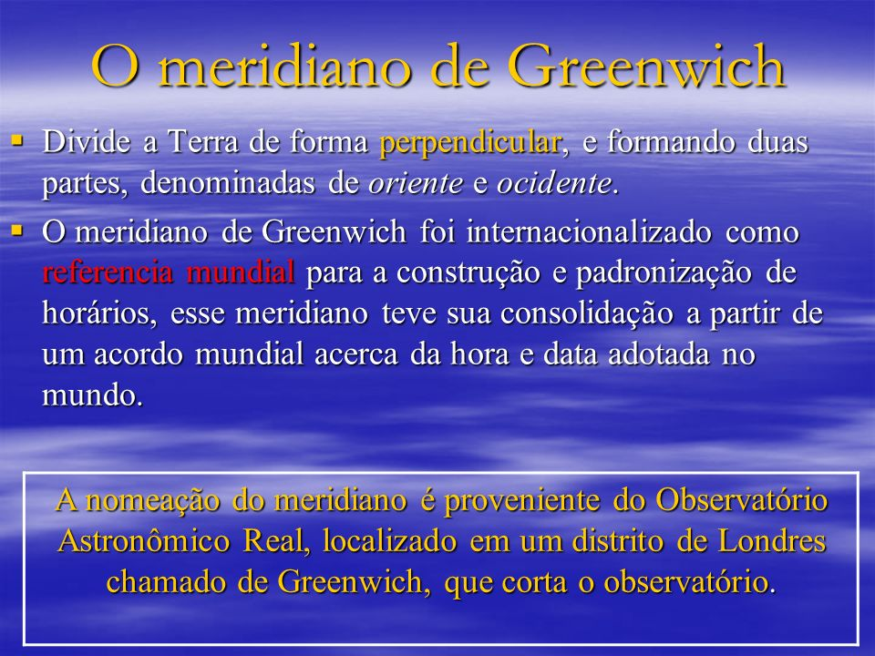 O meridiano de Greenwich