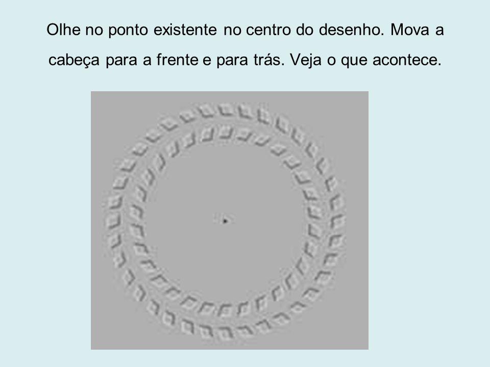 Olhe no ponto existente no centro do desenho
