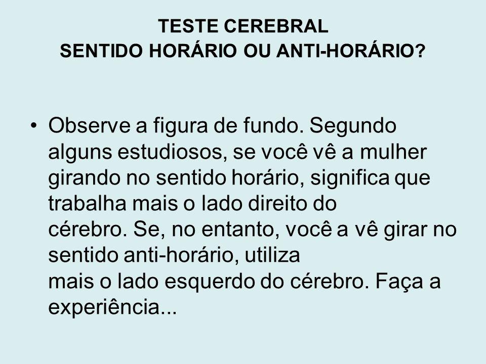SENTIDO HORÁRIO OU ANTI-HORÁRIO