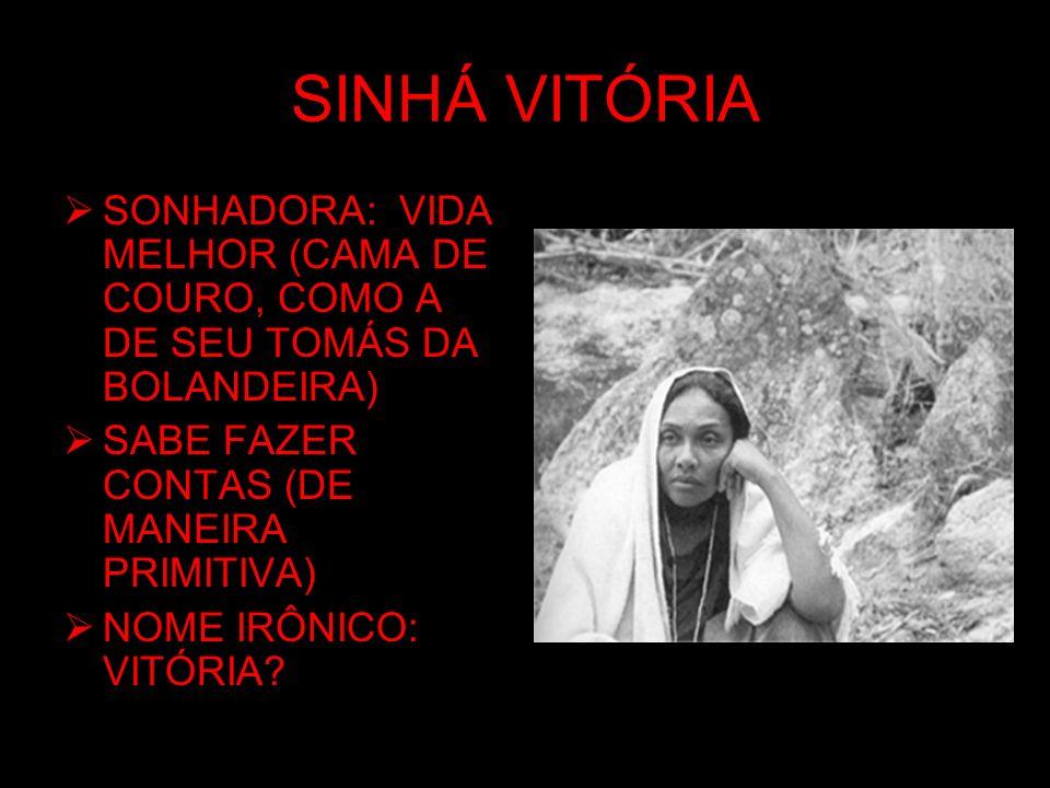 SINHÁ VITÓRIA SONHADORA: VIDA MELHOR (CAMA DE COURO, COMO A DE SEU TOMÁS DA BOLANDEIRA) SABE FAZER CONTAS (DE MANEIRA PRIMITIVA)