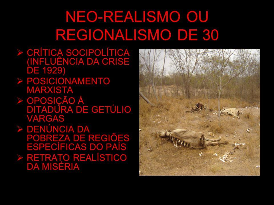 NEO-REALISMO OU REGIONALISMO DE 30