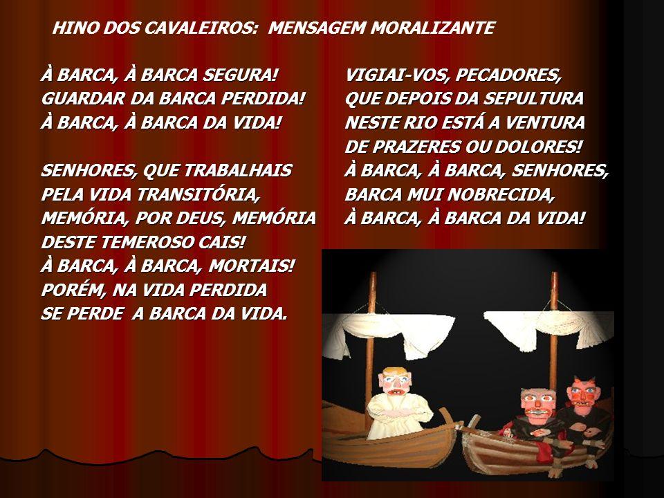 HINO DOS CAVALEIROS: MENSAGEM MORALIZANTE
