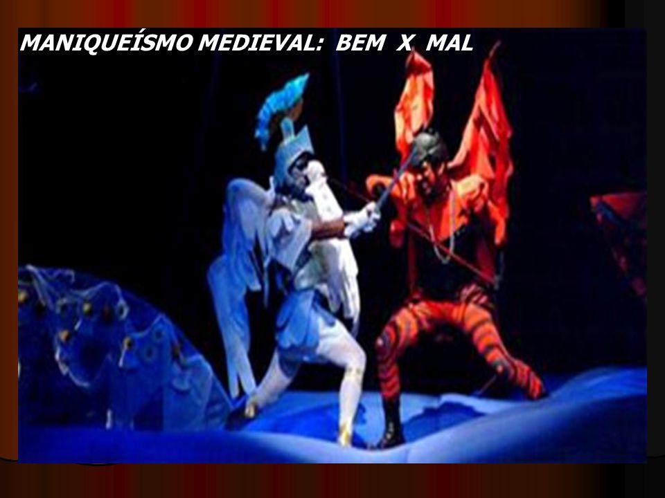 MANIQUEÍSMO MEDIEVAL: BEM X MAL