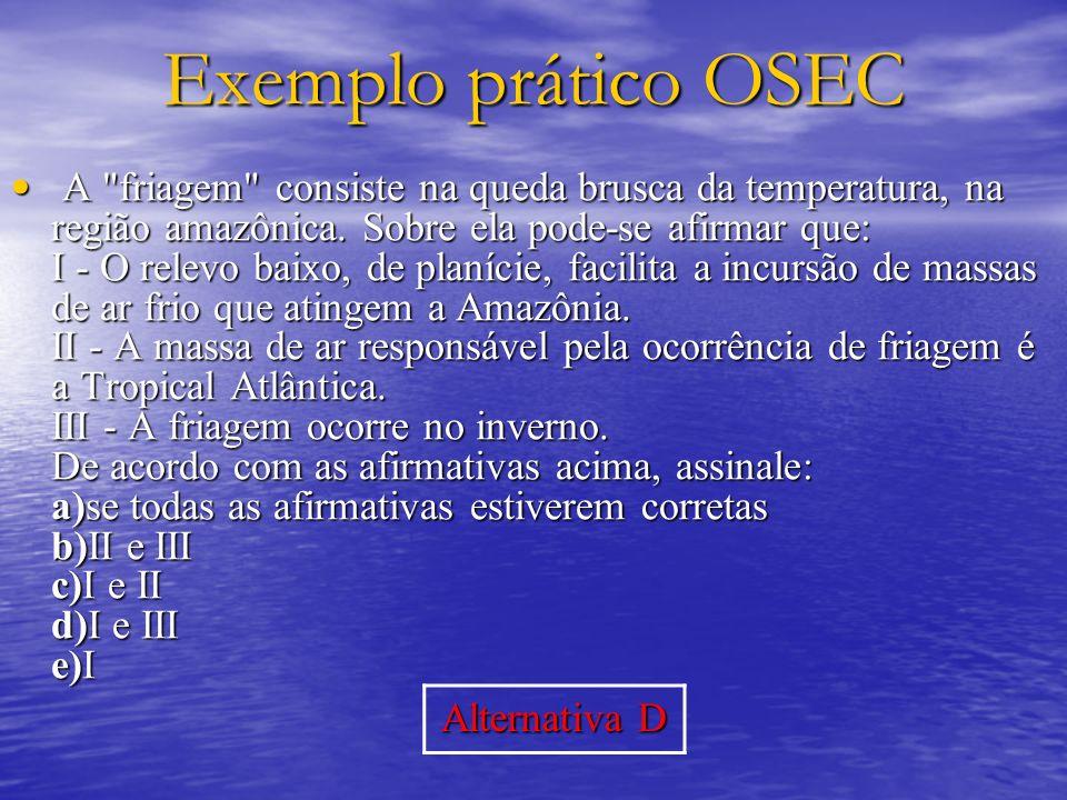Exemplo prático OSEC Alternativa D