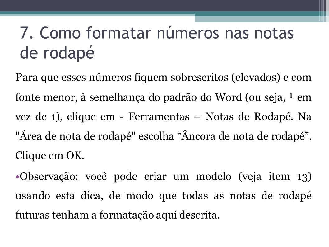 7. Como formatar números nas notas de rodapé