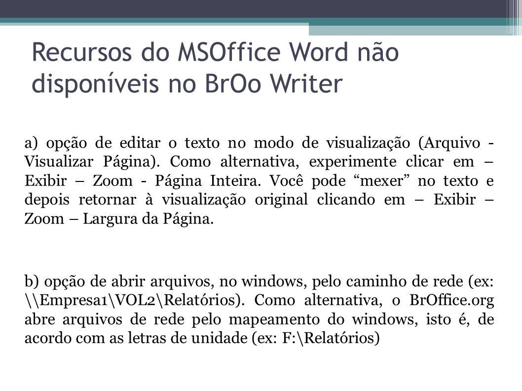 Recursos do MSOffice Word não disponíveis no BrOo Writer
