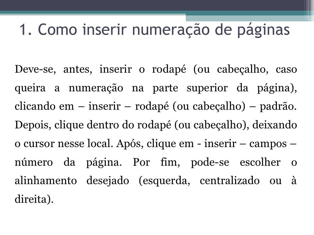 1. Como inserir numeração de páginas