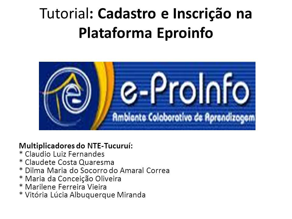 Tutorial: Cadastro e Inscrição na Plataforma Eproinfo