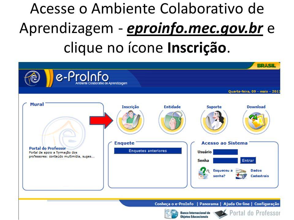 Acesse o Ambiente Colaborativo de Aprendizagem - eproinfo. mec. gov