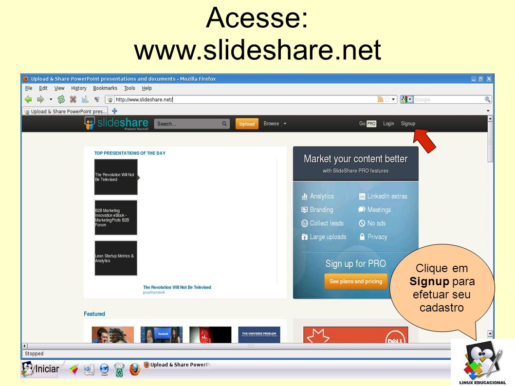 Acesse: www.slideshare.net