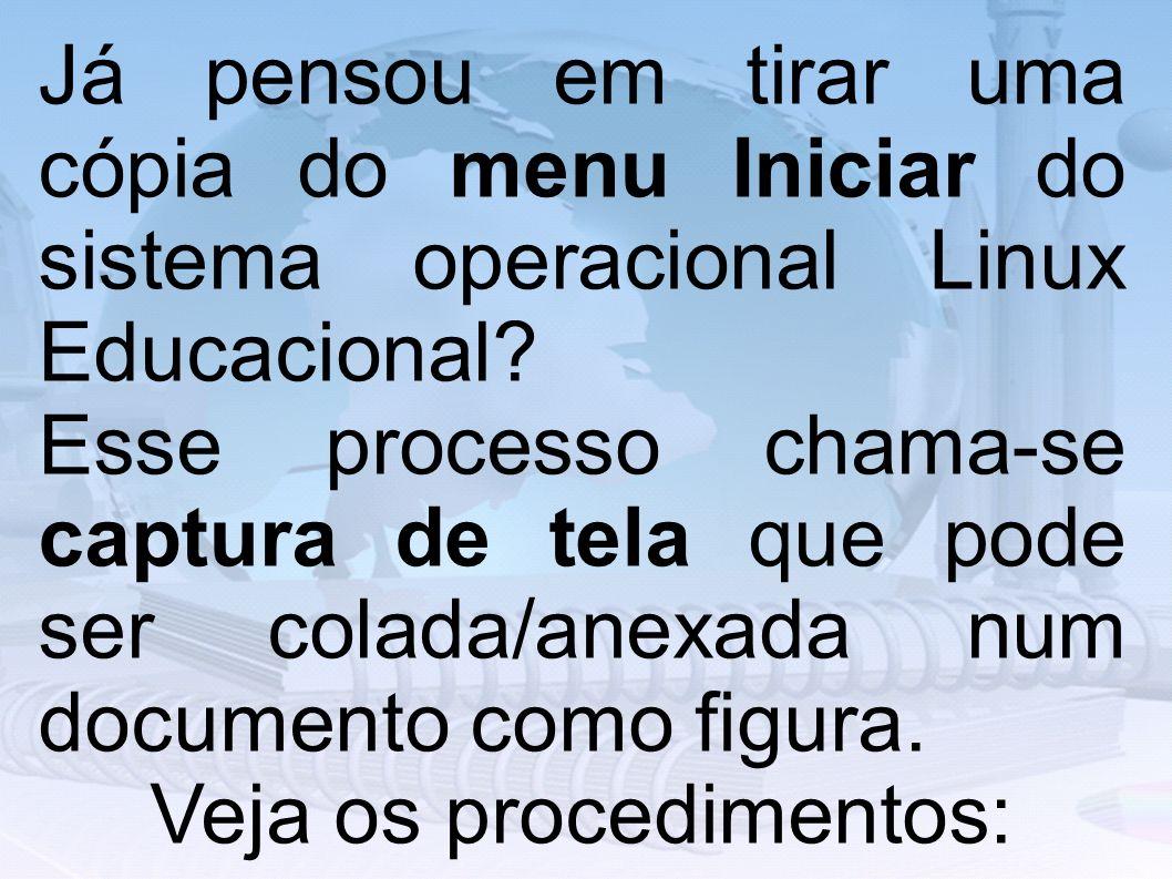 Veja os procedimentos: