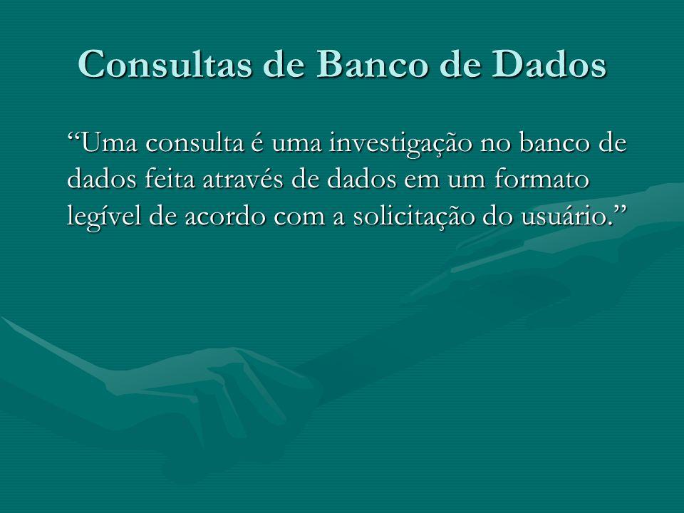 Consultas de Banco de Dados