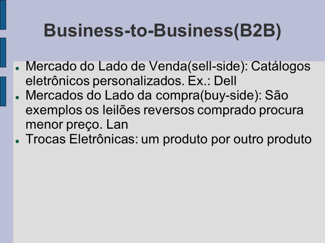 Business-to-Business(B2B)