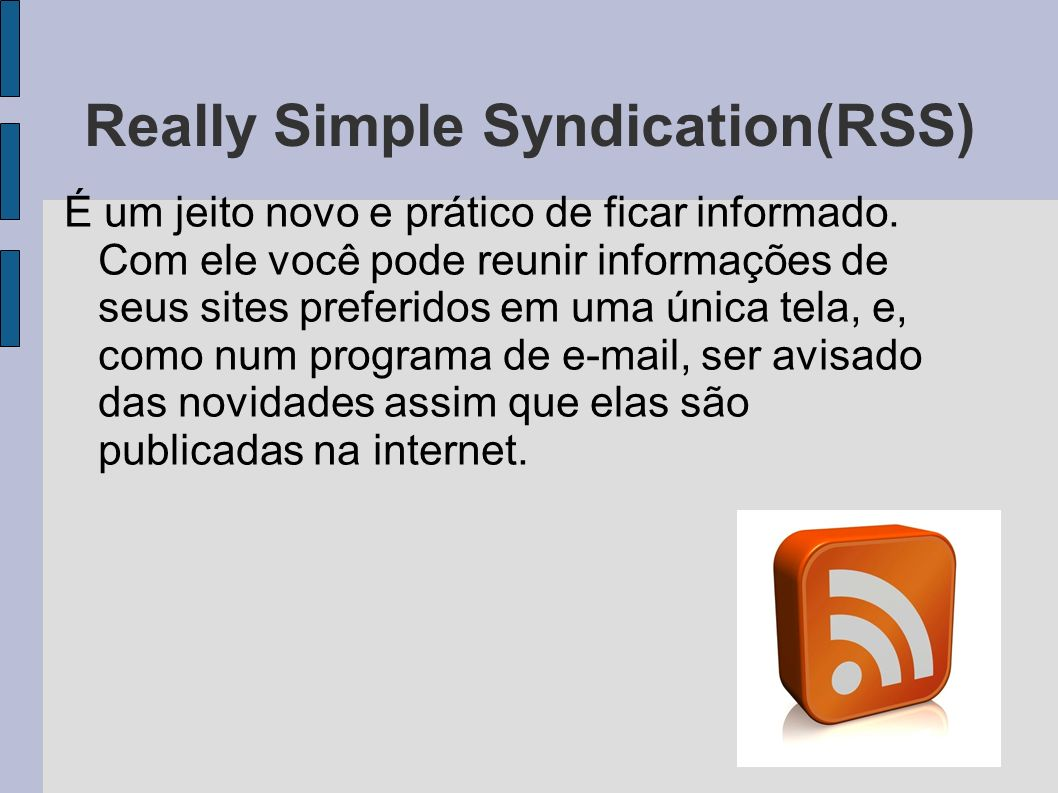 Really Simple Syndication(RSS)