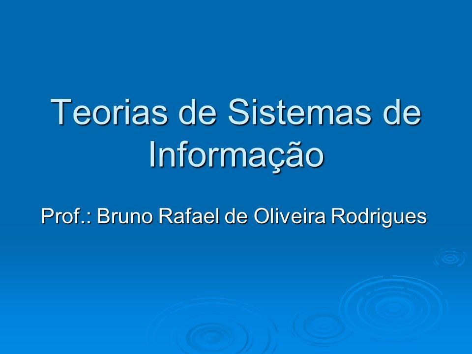 Teorias de Sistemas de Informação