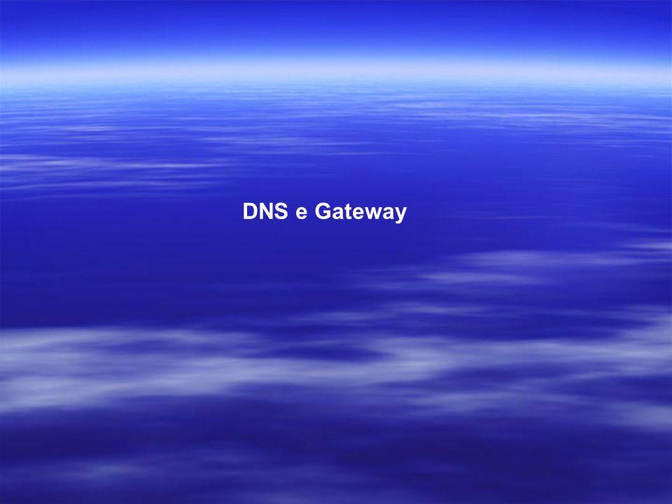 DNS e Gateway