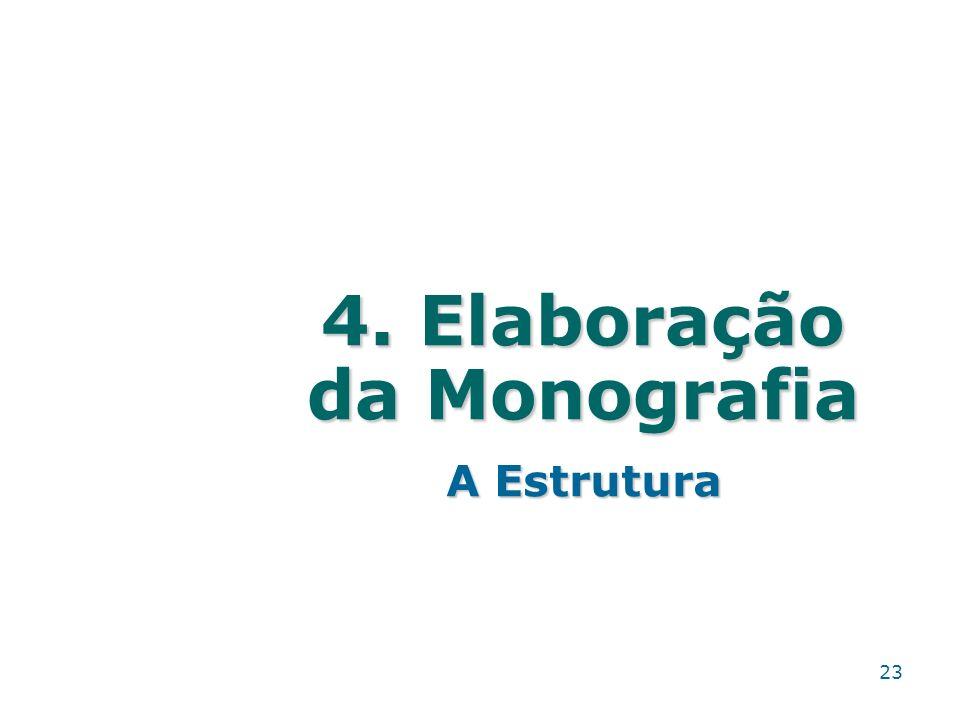 4. Elaboração da Monografia