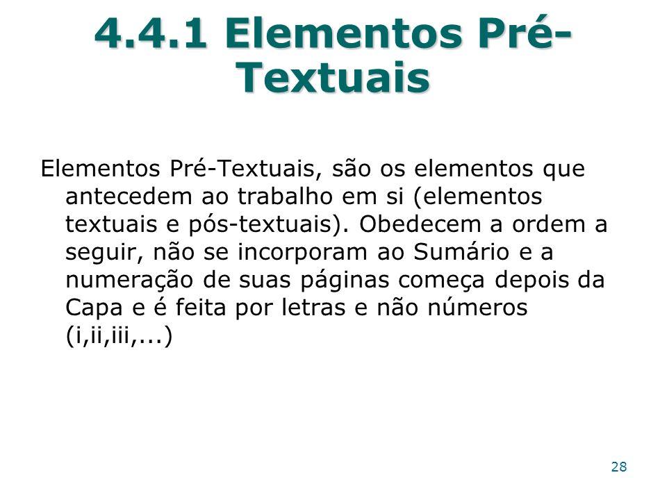 4.4.1 Elementos Pré-Textuais